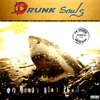 Drunksouls - On verra plus tard...