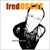 Fred Oscar - douce folie...