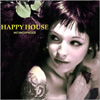 Happy House - Métamorphoses
