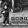 thierry blanchard - TBLS