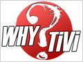 Why Tivi, la cha�ne qui vous lib�re !